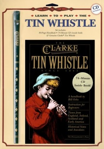 9780972751605: The Clarke Learn-to-Play Tin Whistle Set: Book, CD & Whistle