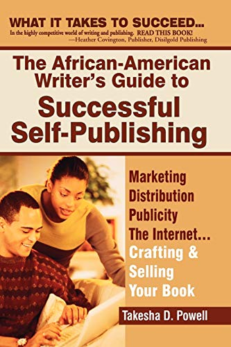 9780972751971: The African-American Writer's Guide to Successful Self-Publishing