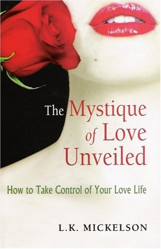 9780972752718: The Mystique of Love Unveiled