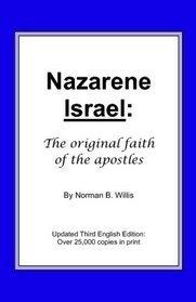 9780972754415: Nazarene Israel: The Original Faith of the Apostles