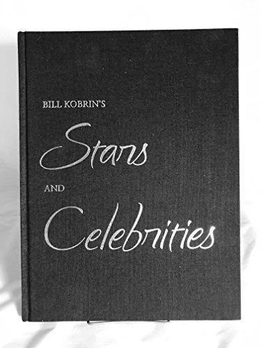 Bill Kobrin's Stars and Celebrities: Kobrin, Bill