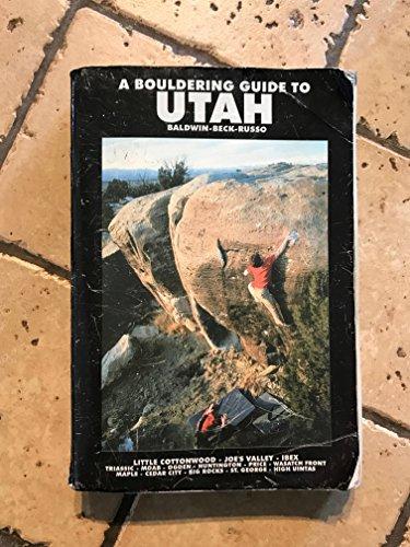 9780972758802: Bouldering Guide to Utah