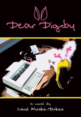 9780972762526: Dear Digby