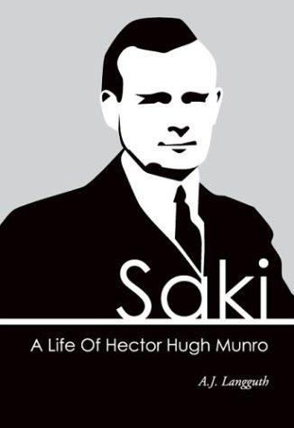 9780972762564: Saki: A Life of Hector Hugh Munro