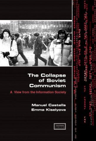 9780972762588: The Collapse of Soviet Communism: A View from the Information Society