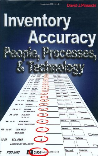 Inventory Accuracy: People, Processes, & Technology: Piasecki, David J.