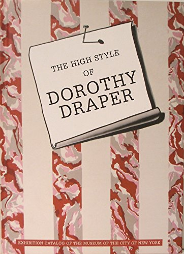 9780972766197: The High Style of Dorothy Draper