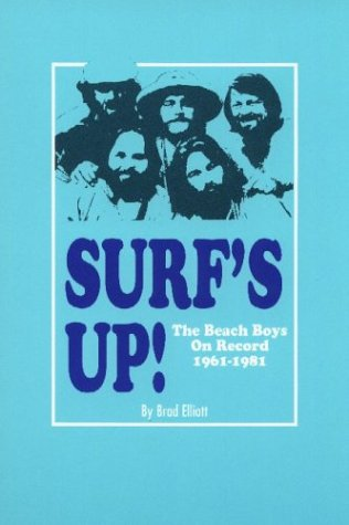 9780972768610: Surf's Up! The Beach Boys on Record, 1961-1981