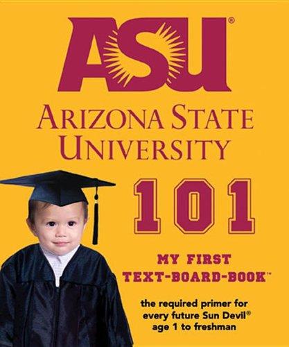 9780972770231: Arizona State University 101: My First Text-Board-Book