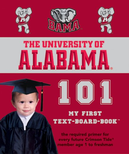 9780972770262: University of Alabama 101 (101--My First Text-Board Books)
