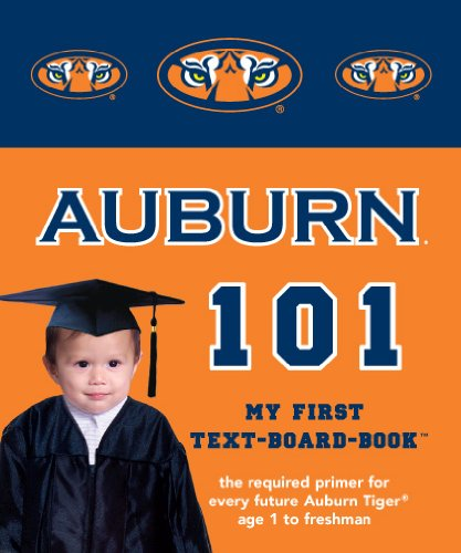 9780972770279: Auburn University 101: My First Text-Board-Book