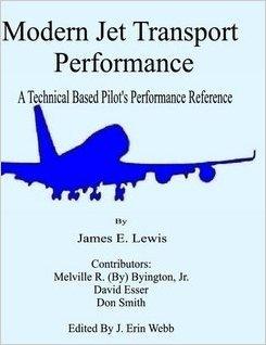 9780972770743: Modern Jet Transport Performance: A Technical Based Pilot's Performance Reference