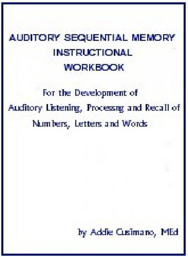 Auditory Sequential Memory Instructional Workbook: Addie Cusimano