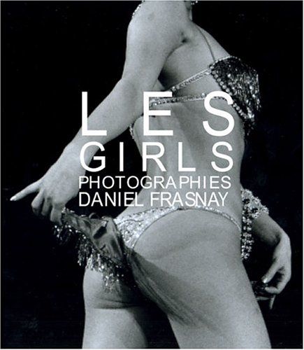 Les Girls - Paris 1952-1979