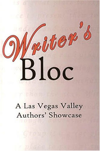 9780972784061: Writer's Bloc: A Las Vegas Valley Author's Showcase