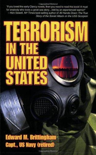 Terrorism in the United States: Brittingham, Edward M.