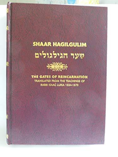 9780972792400: Shaar Hagilgulim: The Gates of Reincarnation