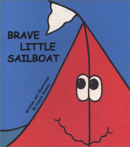 Brave Little Sailboat: Kassie Graves
