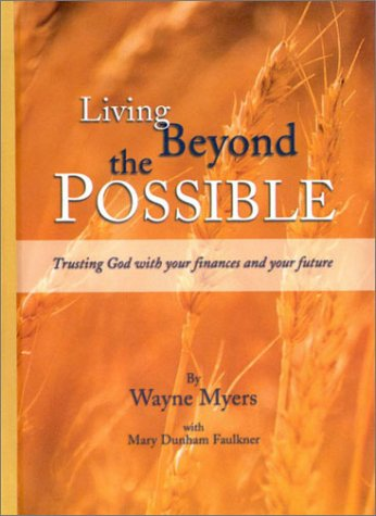 9780972804806: Living Beyond the Possible