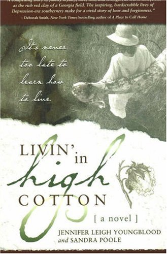 9780972807142: Livin' in High Cotton