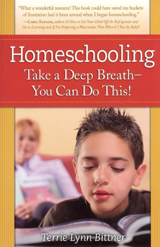 9780972807159: Homeschooling: Take a Deep Breath-You Can Do This!