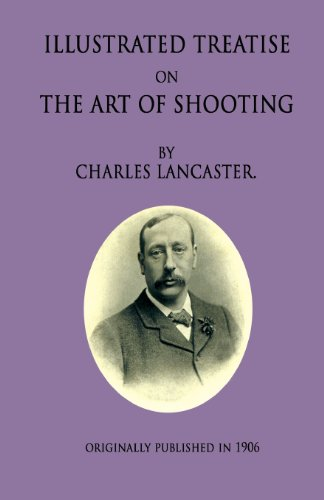 An Illustrated Treatise On The Art Of: Charles Lancaster