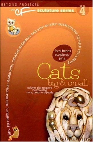 9780972817714: Cats Big & Small (The CF Sculpture Series)