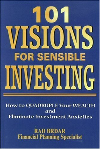 9780972818704: 101 Visions for Sensible Investing