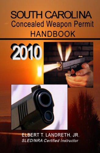 9780972821162: South Carolina Concealed Weapon Permit Handbook