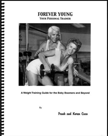 Forever Young, Your Personal Trainer: Cuva, Karen,Cuva, Frank