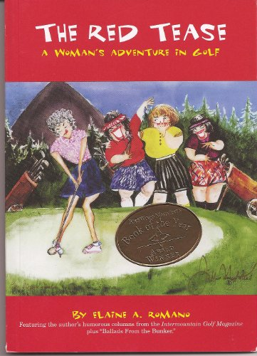 9780972822541: The Red Tease: A Woman's Adventure in Golf
