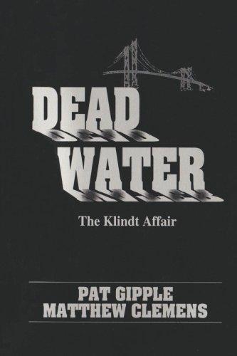 9780972824132: DEAD WATER: The Klindt Affair