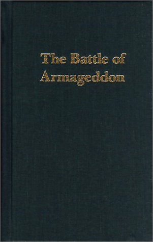 The Battle of Armageddon: Russell, Charles T.