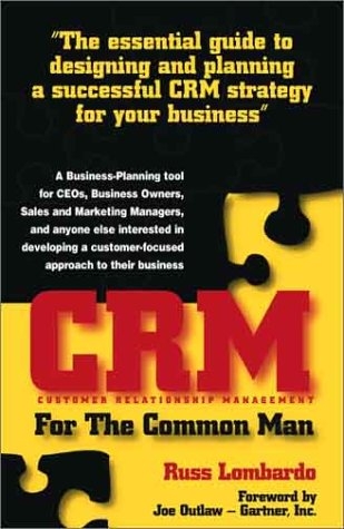 9780972826303: CRM for the Common Man