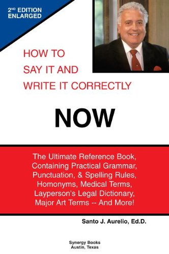 9780972828611: How to Say It and Write It Correctly Now