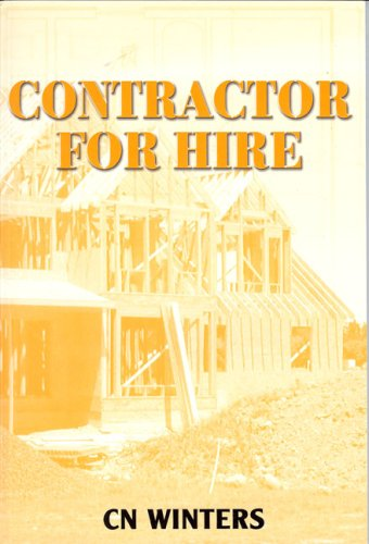 9780972845021: Contractor For Hire