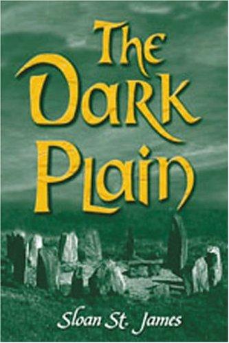 The Dark Plain: St. James, Sloan