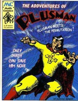 9780972845304: The Addventures Of Plusman: Plusman meets the Permutation!