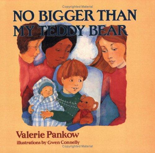 9780972846004: No Bigger than My Teddy Bear