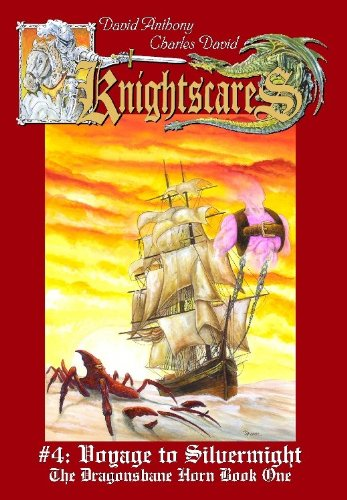 9780972846134: Voyage to Silvermight (Knightscares Book 4, An Epic Fantasy Adventure Series)
