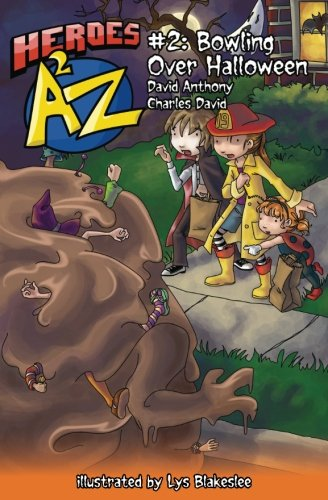 Heroes A2Z #2: Bowling Over Halloween (Heroes: David Anthony, Charles
