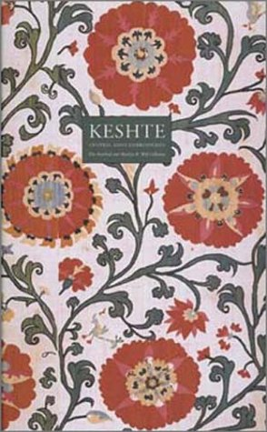 Keshte: Central Asian Embroideries, The Marshall and: Grube, Ernst J.
