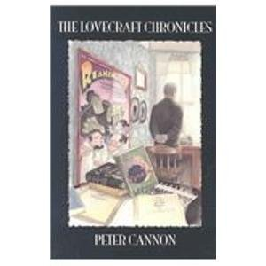 Lovecraft Chronicles: Peter H. Cannon