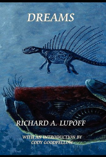 Dreams: Richard A. Lupoff