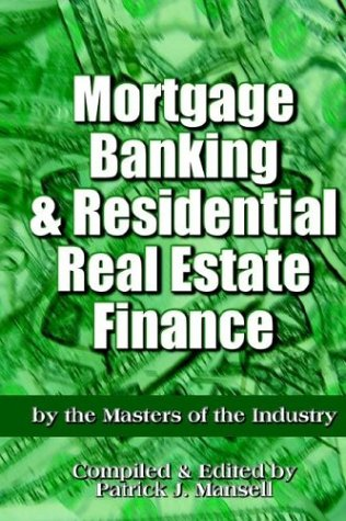 Mortgage Banking and Residential Real Estate Finance: Mansell, Patrick