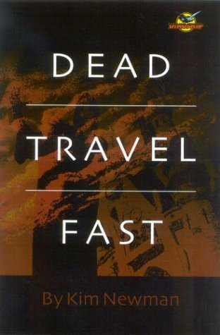 9780972858533: Dead Travel Fast