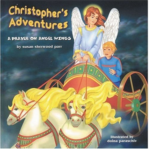 9780972859035: Christopher's Adventures: A Prayer on Angel Wings
