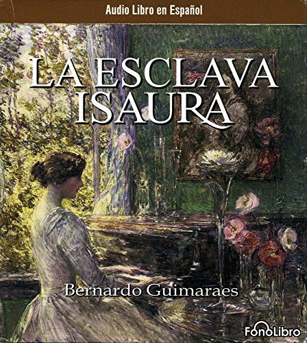 9780972859813: La Esclava Isaura (Spanish Edition)