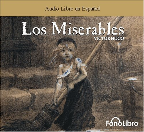 9780972859844: Los Miserables (Audio Libro en Espanol)