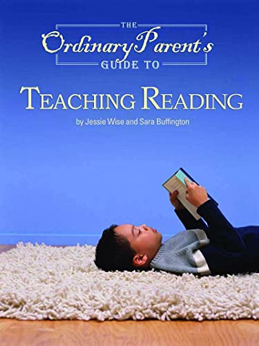 9780972860314: The Ordinary Parent's Guide to Teaching Reading